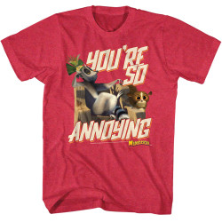 Image for Madagascar T-Shirt - You're So Annoying