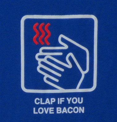 Image for Bacon T-Shirt - Clap if you Love Bacon