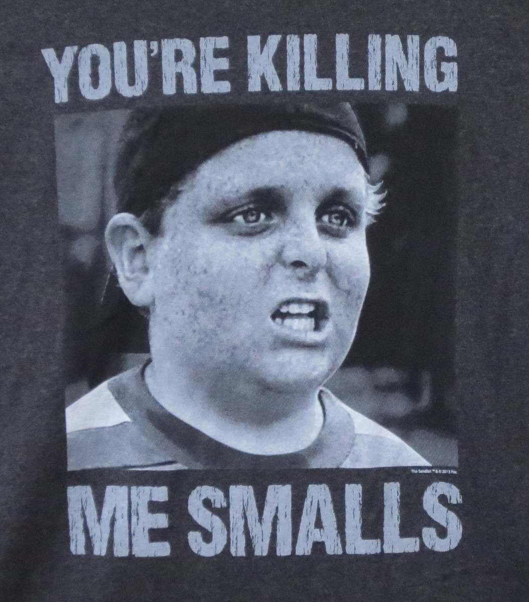 b625527b6 The Sandlot You're Killing Me Smalls T-Shirt. Loading zoom