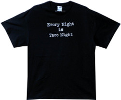 Image Closeup for Every Night is Taco Night T-Shirt