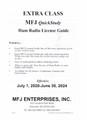 MFJ-3215, QUICK STUDY GUIDE - EXTRA CLASS