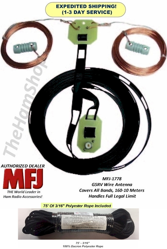 MFJ-1778, G5RV Wire Antenna - Multi-band, center-fed dipole antenna capable  of 1500 Watts  WITH 75' OF 100% DACRON POLYESTER ROPE