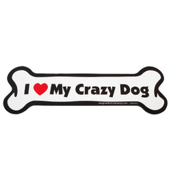 I Love My Crazy Dog Bone Magnet