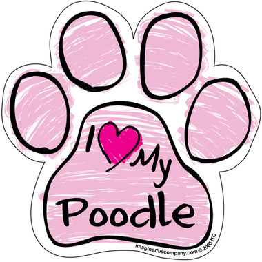 I Love My Poodle PINK Scribble Paw Magnet