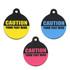 Caution Hi-Def Pet ID Tag