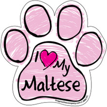 I Love My Maltese PINK Scribble Paw Magnet