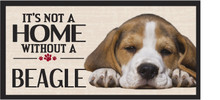 Its Not A Home Without A Beagle Wood Sign