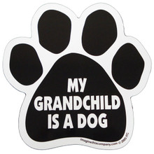 My Grandchild is a Dog Paw Magnet