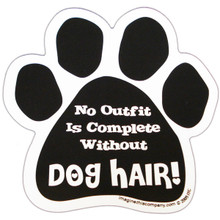 No Outfit Is Complete Without Dog Hair Paw Magnet