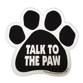 Talk to the Paw Paw Magnet