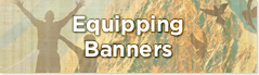 Church Equipping banners
