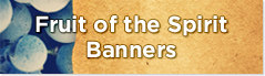 banners printed for the fruit of the spirit