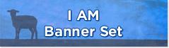 I Am banner set designs