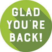 Glad You're Back Circle Floor Decal - Adhesive Vinyl Sticker