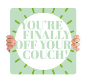 COVID ReOpen Handheld - Style 13 - Finally Off Your Couch