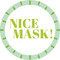 Nice Mask Circle Floor Decal - Adhesive Vinyl