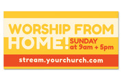 Worship From Home Customizable Outdoor Vinyl Banner