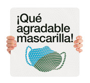 COVID ReOpen Handheld - Style 7 Spanish - Qué Agradable Mascarilla