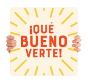 COVID ReOpen Handheld - Style 9 Spanish - Qué Bueno Verte
