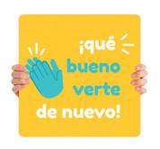 COVID ReOpen Handheld - Style 10 Spanish - Qué Bueno Verte de Nuevo
