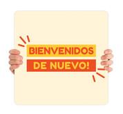 COVID ReOpen Handheld - Style 14 Spanish - Bienvenidos de Nuevo