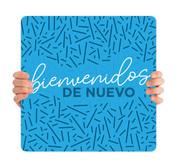 COVID ReOpen Handheld - Style 15 Spanish - Bienvenidos de Nuevo