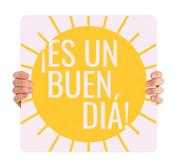 COVID ReOpen Handheld - Style 16 Spanish - Es un Buen Diá