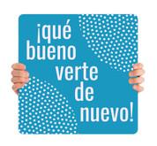 COVID ReOpen Handheld - Style 16 Spanish - Qué Bueno Verte de Nuevo