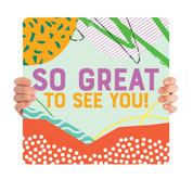 ReOpen Handheld - Scrapbook - So Great to See You