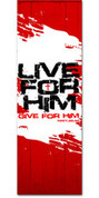 SM004 Live For HIM Red