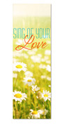 SW013 Sing of Your Love