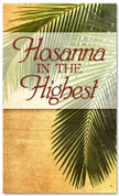E100 Palm Hosanna in the Highest -xw