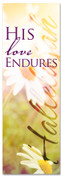 Church banner for Spring Worship - His love Endures