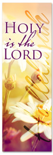Spring Worship church banner banner - Holy is the Lord