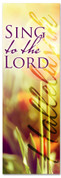 Spring Worship church wedding banner - Sing to the Lord