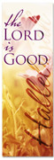 Spring worship church banner - The Lord is Good