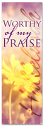 Worthy of my Praise church banner - yellow flower