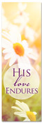 White flower worship banner - His love Endures