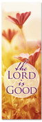 Church worship banner - The Lord is Good