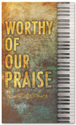 Church Worship banner - Worthy of our Praise with Piano