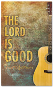 Worship banner - The Lord Is Good with Guitar