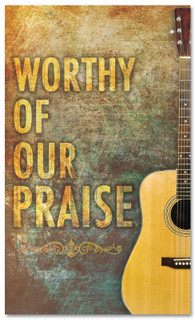 Worship banner - Worthy of our Praise with Guitar