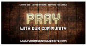 4x8 Church Connection banner - Pray with our Community