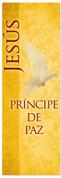 Principe de Paz - Spanish church banner prince of peace