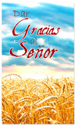 Wheat field Spanish thanksgiving banner - Give Thanks