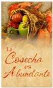 The harvest is plentiful - Thanksgiving church banner in Spanish