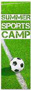 Children's ministry church banner summer soccer sports camp