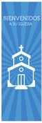 azul Spanish church banner - Bienvenidos a su iglesia