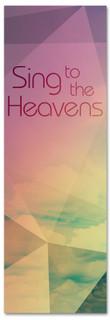 Sing to the heavens Praise & Worship church banner