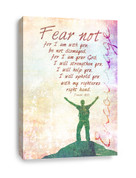 Isaiah 41:10 Canvas print - Fear not for I am with you